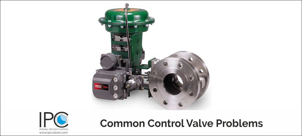 Common Control Valve Problems