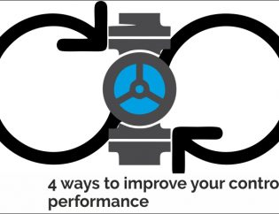 4 ways to improve your control valve performance