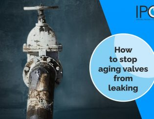 How to stop aging valves from leaking - IPC