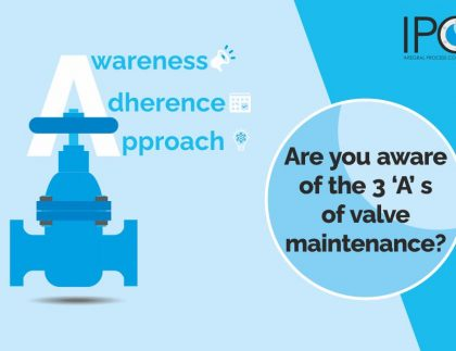 Are you aware of the 3 'A' s of valve maintenance..